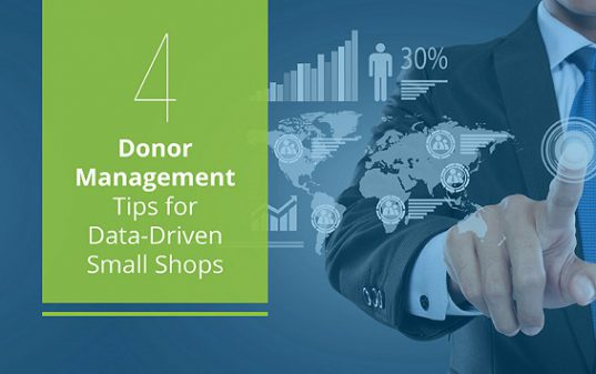 4 Donor Management Tips for Small Shops