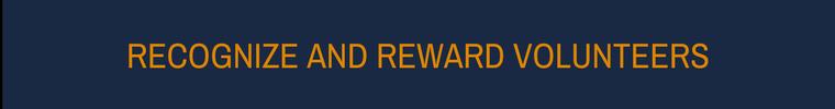 Volunteer Retention Strategies - Recognize and Reward Volunteers